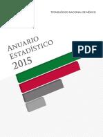 Anuario Estadistico 2015 Del Tecnm
