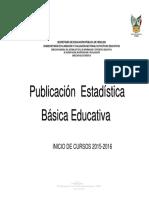 Publicacion Estadistica Educativa Inicio de Cursos 2015-2016
