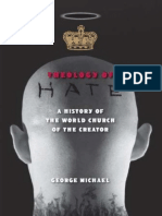 TheologyOfHateAHistoryOfTheWorldChurchOfTheCreator_GeorgeMichael-TheologyOfHate2009