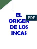 Leyenda de Manco Capac y Mama Ocllo - Cronicas Del Imperio Incaico - Hermanos Ayar - Teffy