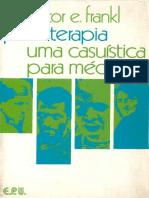 Viktor Emil Frankl - A Psicoterapia Na Prática - Logoterapia (1976)