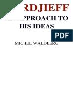 Gurdjieff an Approach to His Ideas Michel Waldberg
