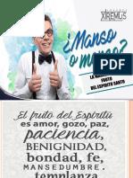 Manso o Menso- La Mansedumbre Fruto Del Espíritu.