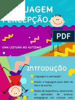 Apresentação - Linguagem e Percepção - Ana Fernada