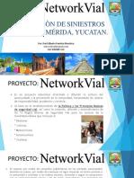 6.- Networkvial ¡Más cultura vial para Todos! Campaña para la ciudad de Mérida, Yuc. 2019
