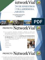 7.- Networkvial ¡Más cultura vial para Todos! Campaña para Villahermosa, Tab. 2019