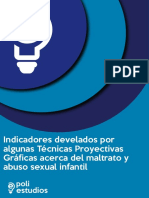 Indicadores Develados Por Algunas Técnicas Proyectivas Gráficas Acerca Del Maltrato y Abuso Sexual Infantil