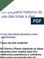 Aula Sobre Historia e Quimica Dos Oleos Secativos