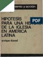 Dussel, Enrique - Hipótesis Para Una Historia de La Iglesia en América Latina