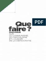Alain Badiou Et Marcel Gauchet - Que Faire