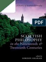 (History of Scottish Philosophy) Gordon Graham - Scottish Philosophy in the Nineteenth and Twentieth Centuries-Oxford University Press (2015).pdf