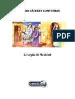 Liturgia de Navidad (Eduardo Cáceres Contreras)