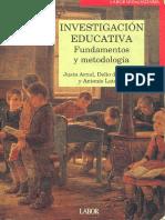 Libro Investigacion Educativa. Fundamentación y Metodología, Justo Arnal y Otros