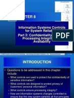 Chapter 8 Information Systems Controls for System Reliability–Part 2 Confidentiality, Privacy, Processing Integrity, And Availability