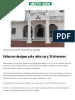 Faltan Por Designar Ocho Ministros y 39 Directores - Metro Libre