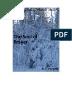 P.T. Forsyth - The Soul of Prayer