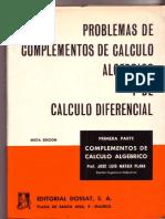 Problemas de Complementos de Calculo Algebraico y Diferencia Tomo 1ºl Mataix.pdf