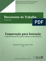 Documento de Trabalho 003 2017 Cooperacao Para Inovacao o Papel Do Antitruste e Dads Politicas Publicas Em Diferentes Paises