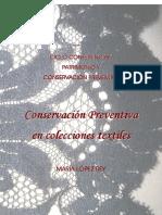 Ciclo Conferencias_ Patrimonio y Conservación Preventiva Conservación Preventiva en Colecciones Textiles Mar a Ía í l Óp ó Ez e r Ey e