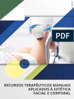 Recursos Terapêuticos Manuais Aplicados a Estética Facial e Corporal.pdf