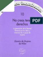 No Creas Tener Derechos