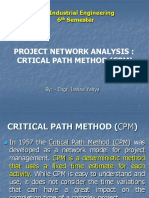 CRTICAL PATH METHOD (CPM)