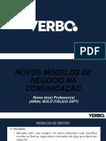 Novos Modelos de Negócio Na Comunicação