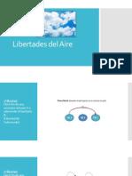 Libertades del Aire.pptx