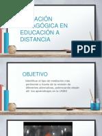 1. Mediación Pedagógica en Educación a Distancia
