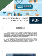 1 - Negócios Tecnológicos Ligados a Internet Das Coisas