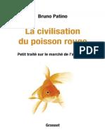 La Civilisation Du Poisson Rouge - Bruno Patino
