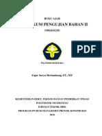 Buku Ajar Praktikum Pengujian Bahan II D4 2018.pdf