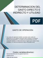 Determinacion Del Gasto Directo e Indirecto y Utilidad
