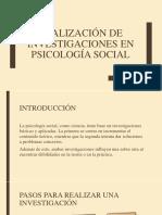 Realización de Investigaciones en Psicología Social