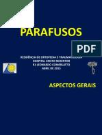 Parafusos - Ao Leo