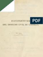ASSO y MANUEL Instituciones Del Derecho Civil de CastillaT1