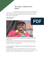 Nunca Vou Estar Contra o Camarada José Eduardo Dos Santos