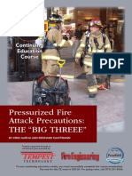 "Pressurized Fire Attack Precautions- The ""BIG THREEE"""