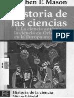 Mason - Historia de Las Ciencias I. La Ciencia Antigua en Oriente y en La Europa Medieval