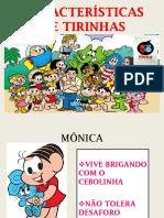 CARACTERÍSTICAS DE TIRINHAS.pptx