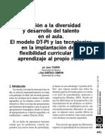 Atención a la diversidad y desarrollo deltalento en el aula. El modelo DT-PI y las tecnologías en la implantación de la flexibilidad curricular y el aprendizaje al propio ritmo.