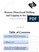 Remote Directional Drilling and Logging in the Artic