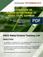 Restoration of Rumah Kutai Perak, KAED, IIUM