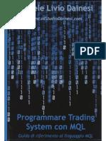 Dainesi D. - Programmare Trading System Con MQL