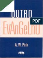 A. W. Pink - Outro Evangelho.pdf