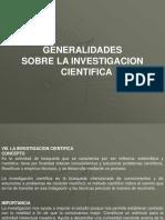 Generalidades Sobre Investigación Científica