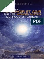 Serge_Boutboul-Comment_percevoir_et_agir_sur_les_mondes_subtils_PDF.pdf