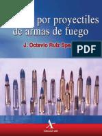 Heridas Por Proyectiles de Armas de Fuego