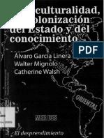 Interculturalidad Descolonizacion Del Estado y Del Conocimiento