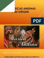 Las Músicas Andinas y Su Origen